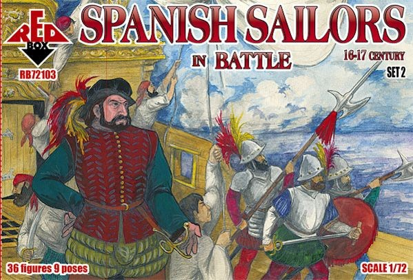 REDBOX 72103 Spanish Sailors in Battle 16-17 centry